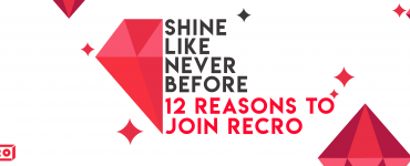"""Shine like never before"": 12 reasons to join Recro"
