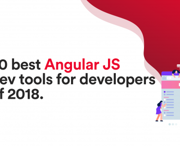 Best AngularJS Development Tools