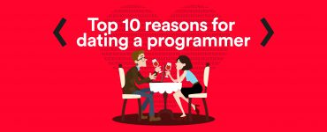 Reasons for dating a programmer.