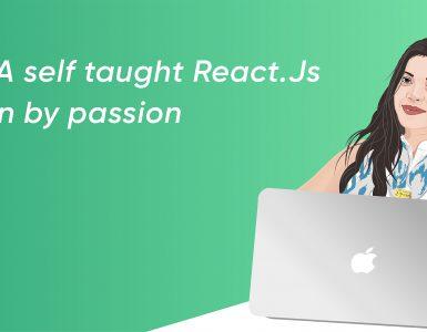 Self Taught React.Js Developer