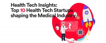 Top 10 Health Tech Startups