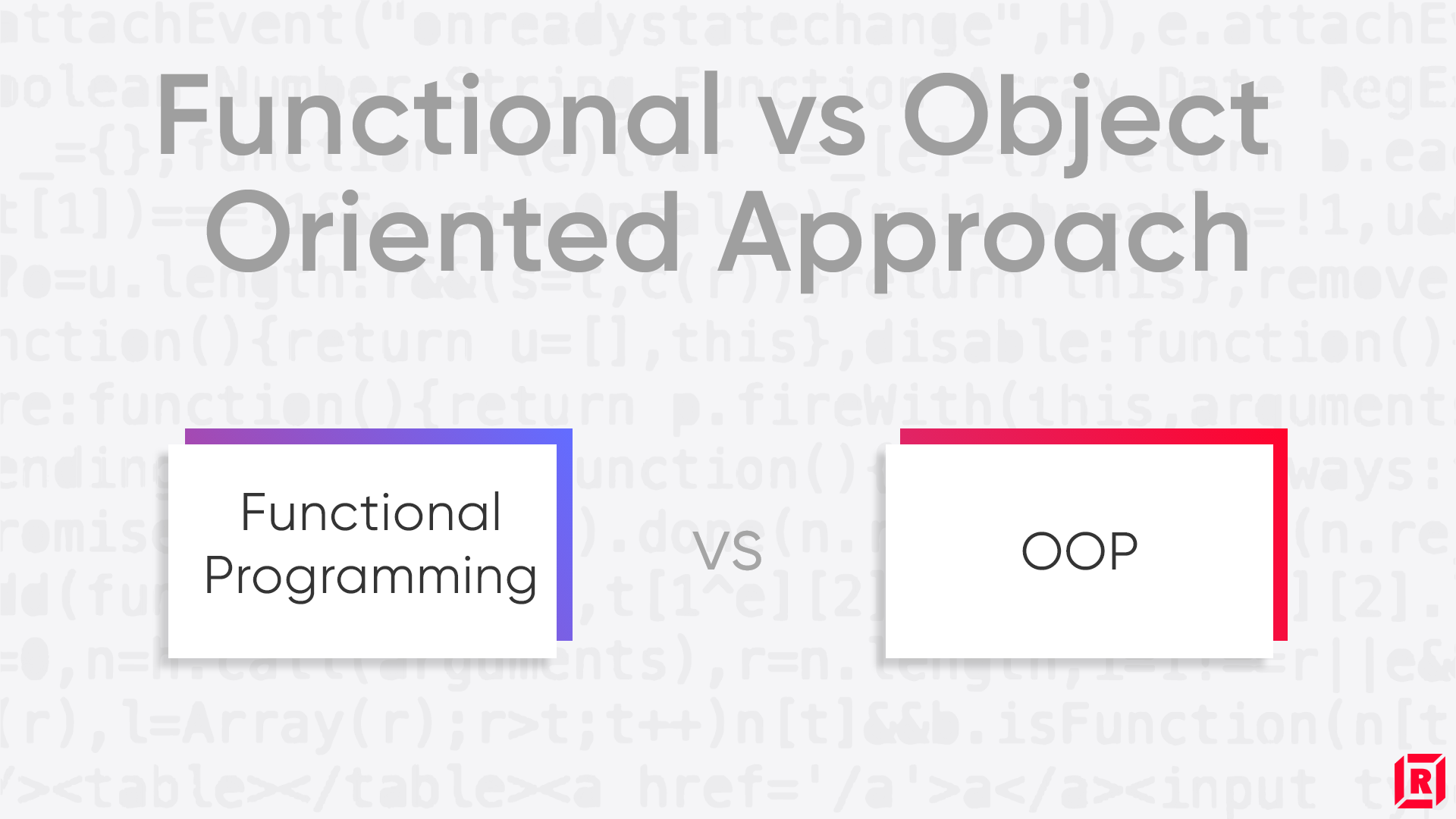 Functional vs Object Oriented Approach