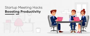startup meeting hacks