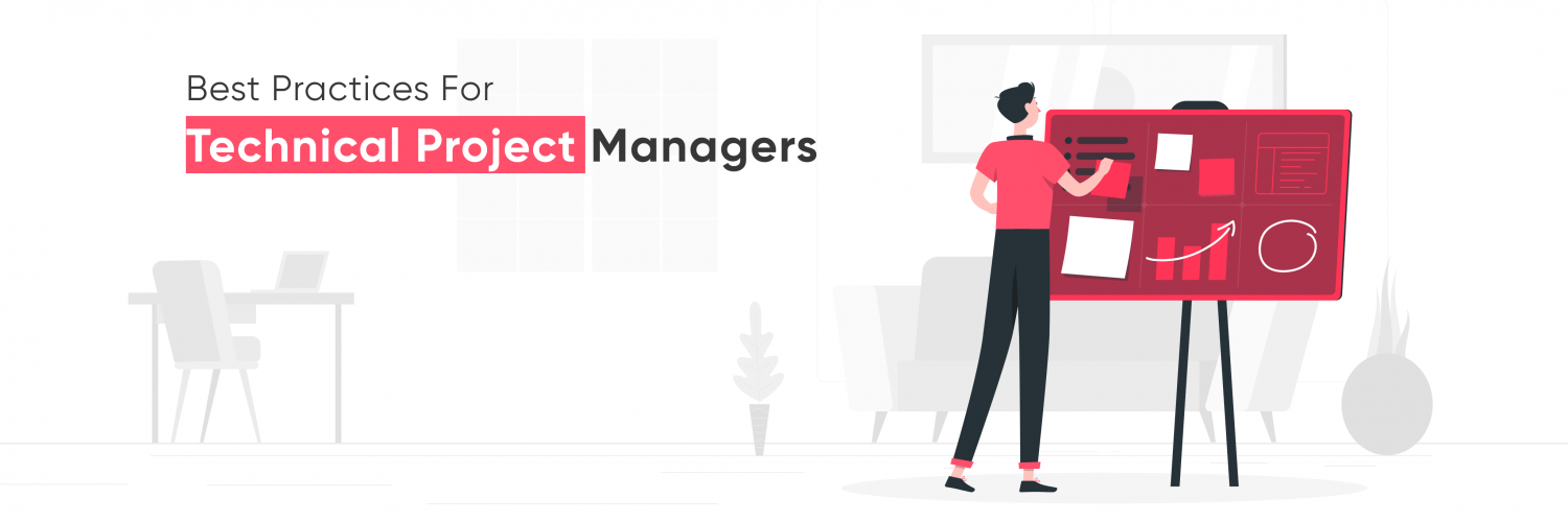 Best Practices for Technical Project Managers