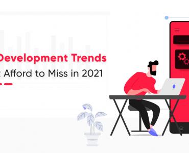 Trends in software development 2021